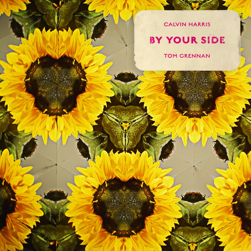 CALVIN HARRIS / TOM GRENNAN - BY YOUR SIDE
